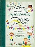 El libro de las emociones para niñas y niños: Los cuentos del Hada Menta (VOLUMENES SINGULARES)