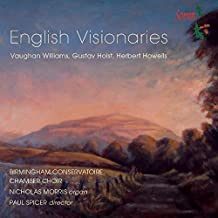 Englische Visionäre: Williams,Holst & Howells