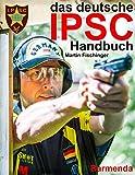 das deutsche IPSC Handbuch