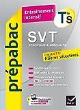 SVT Tle S (spécifique & spécialité) - Prépabac Entraînement intensif : objectif filières sélectives - Terminale S (French Edition)