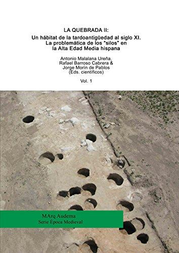 """La Quebrada II: un hábitat de la tardoantigüedad al siglo XI. La problemática de los """"silos"""" en la Alta Edad Media hispana"""