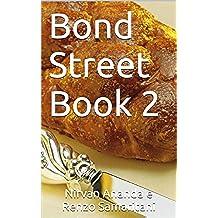 Bond Street Book 2