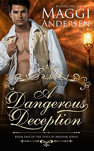 a-dangerous-deception-the-spies-of-mayfair-series-book-1-english-edition