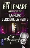 Telecharger Livres Recits d epouvante tome 1 La Peur derriere la porte (PDF,EPUB,MOBI) gratuits en Francaise
