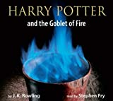 Harry Potter and the Goblet of Fire (Harry Potter Adult): Written by J.K. Rowling, 2007 Edition, (Adult ed) Publisher: Bloomsbury Publishing PLC [Audio CD]