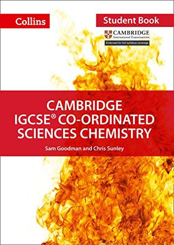 Cambridge IGCSE® Co-ordinated Sciences Chemistry Student Book (Collins Cambridge IGCSE)