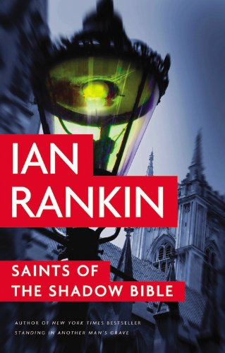 Saints of the Shadow Bible (Inspector Rebus Mysteries)