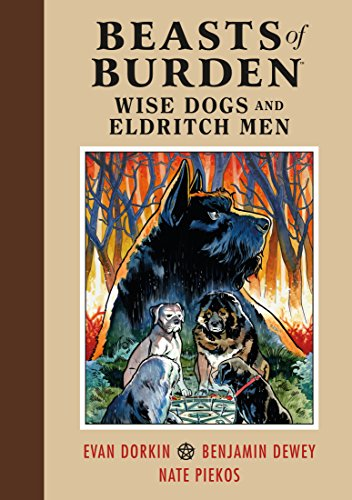 Beasts of Burden: Wise Dogs and Eldritch Men (English Edition)