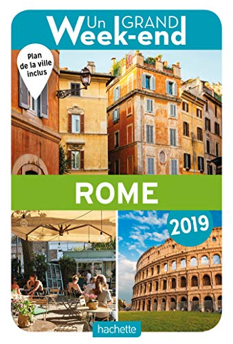 Guide Un Grand Week-end à Rome 2019 par Collectif