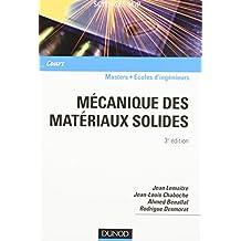 Mécanique des matériaux solides - 3ème édition