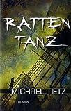 Rattentanz von Tietz. Michael (2010) Gebundene Ausgabe