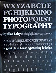 Phototypography: A Guide to In-House Typesetting and Design