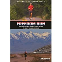 Freedom Run: A 100-Day, 3,452-Mile Journey Across America to Benefit Wounded Veterans by Jamie Summerlin (2013-05-16)