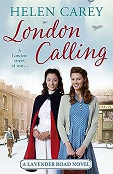 London Calling (Lavender Road 4) by [Carey, Helen]