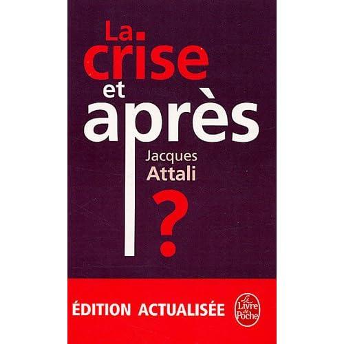 La crise et après ?