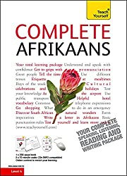 Complete Afrikaans Beginner to Intermediate Book and Audio Course: Learn to read, write, speak and understand a new language with Teach Yourself (Teach Yourself Complete)