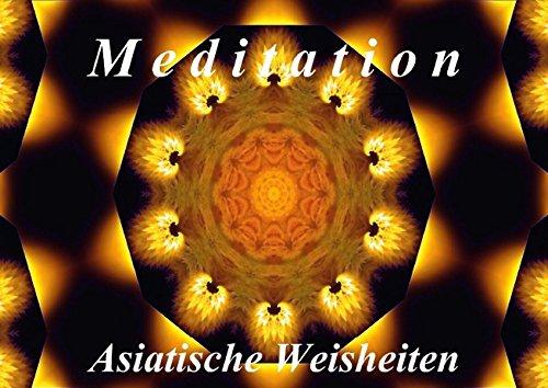 Meditation - Asiatische Weisheiten (Posterbuch DIN A3 quer): Wunderschöne Mandalas und asiatische Weisheiten laden zum Entspannen ein. (Posterbuch, 14 ... [Taschenbuch] [Dec 13, 2013] Art-Motiva, k.A.