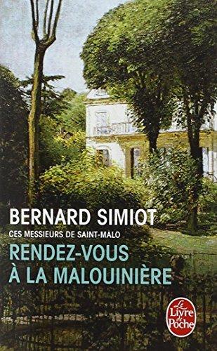 Rendez-vous à la malouinière par Bernard Simiot