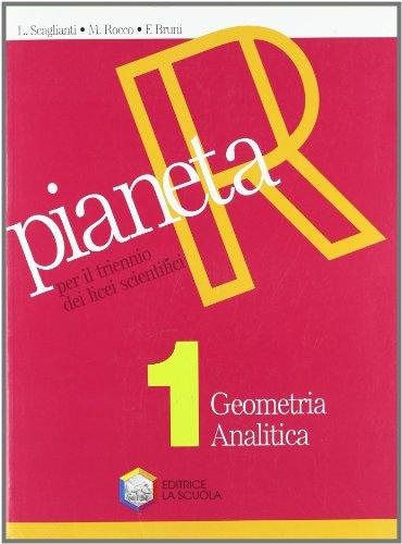 Pianeta R. Per le Scuole superiori: 1