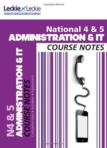 national-4-5-administration-and-it-course-notes-course-notes-by-kathryn-pearce-2013-06-19