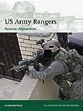 US Army Rangers 1989-2015: Panama to Afghanistan (Elite, Band 212)