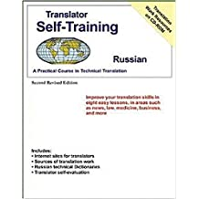 Translator Self Training Russian 2ED (Translators Self-Training) by Morry Sofer (2015-09-15)