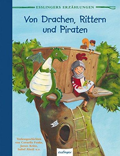 von-drachen-rittern-und-piraten-esslingers-erzahlungen