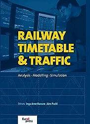 Railway Timetable & Traffic: Analysis - Modelling - Simulation
