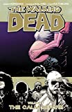 Image de The Walking Dead Vol. 7: The Calm Before