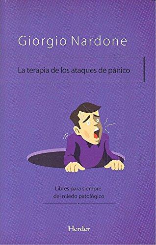 Terapia de los ataques de pánico,La (Enfoque estratégico) por Giorgio Nardone