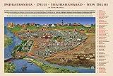 Indraprastha...Dilli....Shahjahanabad...New Delhi (A Portrayl) (24inch X 36inch)