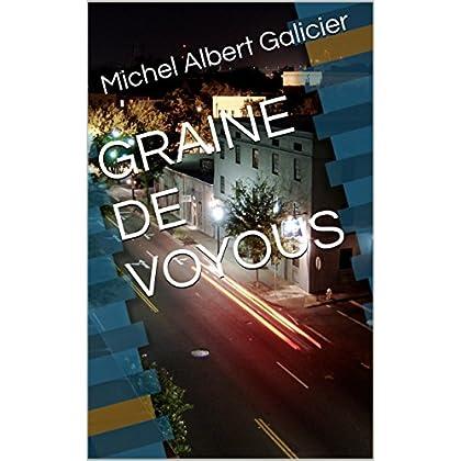 GRAINE DE VOYOUS