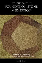 Studies on the Foundation Stone Meditation