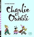 "Afficher ""Charlie et Ouistiti"""
