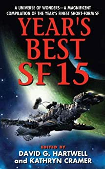 Year's Best SF 15 (Year's Best Science Fiction) by [Hartwell, David G., Cramer, Kathryn]