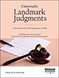 Landmark Judgments (Covering More than 100 leading Cases of India)