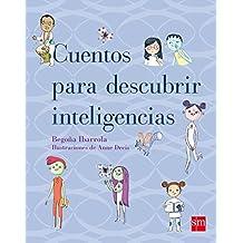 Cuentos para descubrir las inteligencias (Padres y maestros)