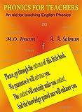 Phonics for Teachers: An aid for teaching English Phonics (English Edition)