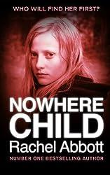 Nowhere Child: A Short Novel by Rachel Abbott (2015-10-29)