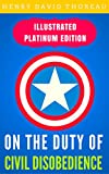 Image de On the Duty of Civil Disobedience: Illustrated Platinum Edition (Free Audiobook