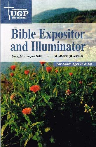 Union Evangelium Drücken-Bibel EXPOSITOR und Sommer 2018(june-aug) Taschenbuch