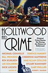 [(Hollywood and Crime: Original Crime Stories Set During the History of Hollywood)] [by: Robert J. Randisi]