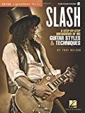 Slash - Signature Licks: A Step-By-Step Breakdown of His Guitar Styles & Techniques (Guitar Signature Licks)