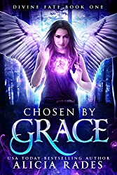 Chosen by Grace (Divine Fate Trilogy Book 1) (English Edition)