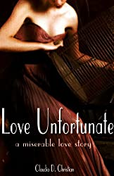 Love Unfortunate (A Dark Love Story)