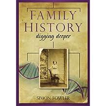 Family History: Digging Deeper