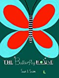 The Butterfly House by Sarah Smith