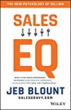 Sales EQ: How Ultra High Performers Leverage Sales-Specific Emotional Intelligence to Close the Complex Deal (English Edition)