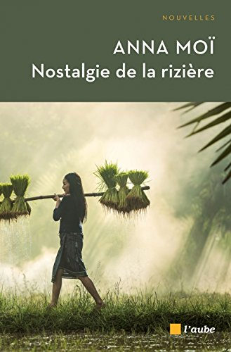 Nostalgie de la rizière (nouvelle édition)