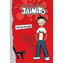 Las aventuras de Jaimito (Las aventuras de Jaimito 1) (Jóvenes lectores)